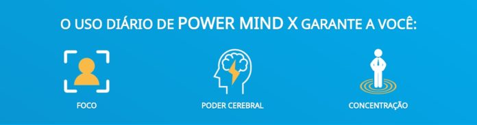 Power mind X funciona benefícios